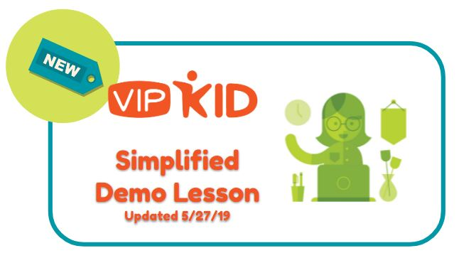 VIPKid Simplified Demo Lesson (May 27, 2019)