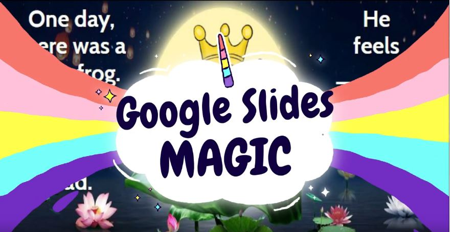Google Slides Magic