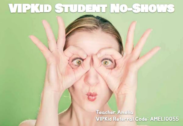 VIPKid Student No-Shows