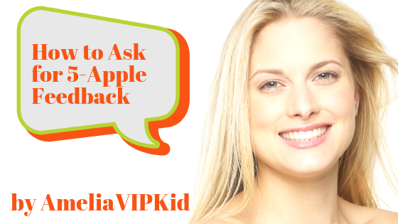 How to Ask for 5-Apple Feedback