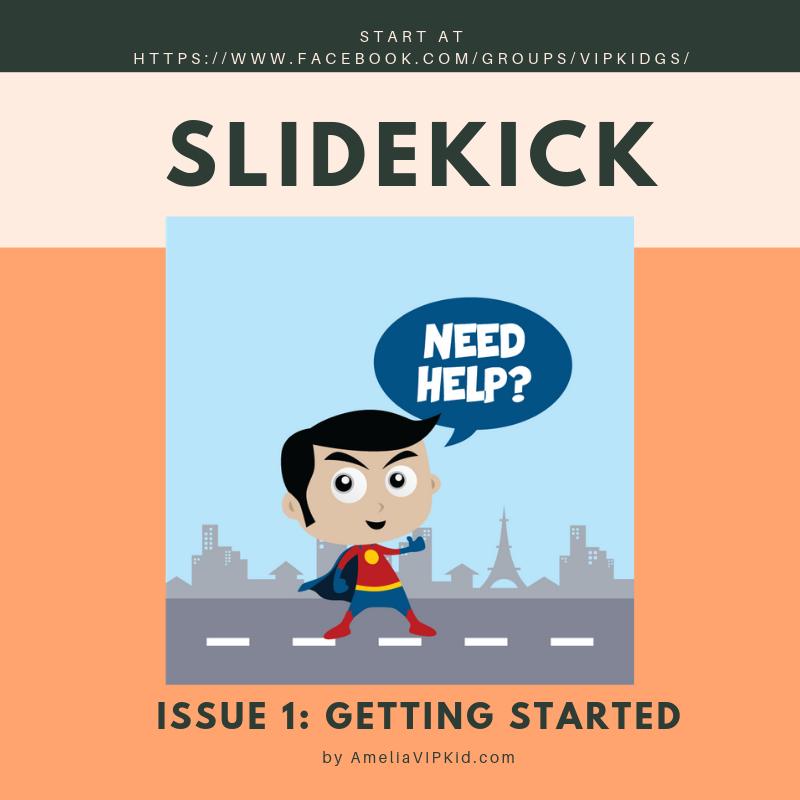 Slidekick: Getting Started