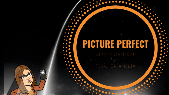 Picture Perfect – The Value of a VIPKid External Camera