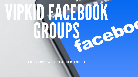 VIPKid Facebook Groups