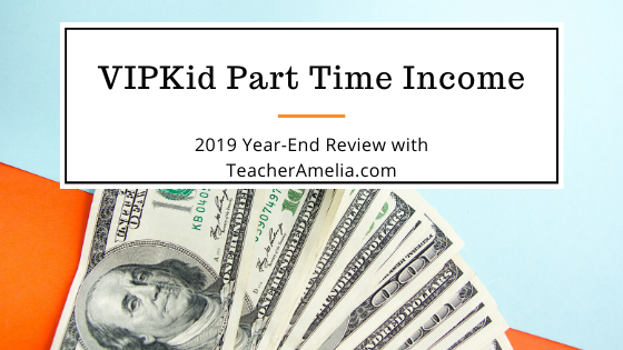 How Much Do You Make with VIPKid Part Time?