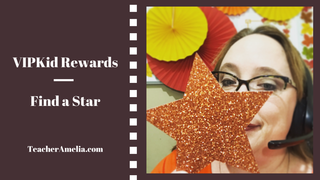 Using Find A Star as a VIPKid Classroom Reward